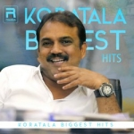 Koratala Biggest Hits songs
