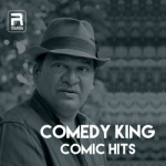 Comedy King Comic Hits songs