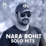 Nara Rohit Solo Hits songs