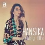 Hansika Bubbly Hits songs