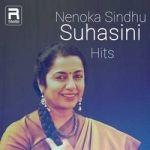 Nenoka Sindhu (Suhasini Hits) songs