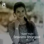 Super Machi (Sravana Bhargavi Hits) songs