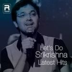 Lets Do - Srikrishna Latest Hits songs