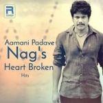 Aamani Padave - Nags Heart Broken Hits songs