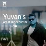 Yuvans Latest Blockbuster Hits songs