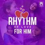 Rhythm Of Love - For Him