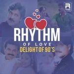 Rhythm Of Love - Delight Of 90s