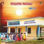 Patalatho Paattaalu - Part 1 songs