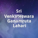Sri Venkateswara Ganamruta Lahari