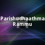 Parishudhaathma Rammu songs
