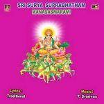 Listen to Sri Bhaskara Gayathri Manthram songs from Sri Surya Suprabhatham - Manasasmarami