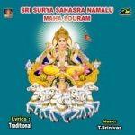 Sri Surya Sahasranamalu - Maha Sowram songs