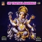 Sri Vinayaka Mahimalu songs