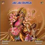 Jai Jai Durga songs