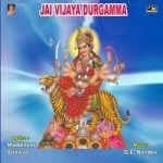 Jai Vijaya Durgamma songs