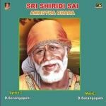 Listen to Shiridisudu songs from Sri Shiridi Sai Amrutha Dhara
