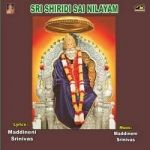 Sri Shiridi Sai Nilayam songs