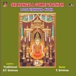 Sri Mangala Gowri Vratham, Pooja And Kadha songs