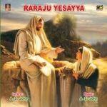 Raraju Yesayya songs