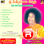 Listen to Adigo Prasanthi Nilayam songs from Sri Sathyasai Sannidhi