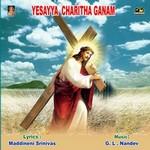 Yasayya Charitha Ganam songs