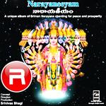 Listen to Om Namo Narayanaya 2 songs from Narayaneeyam