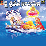 Listen to Om Namo Narayanaya Chinting songs from Jai Srimannarayana