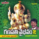 Ganapathi Vaibhavam songs
