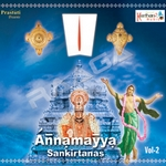 Annamayya - Vol 2 songs