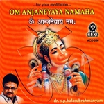 Om Anjaneyaya Namaha songs