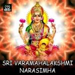 శ్రీ వరమహాలక్ష్మీ నరసింహ songs