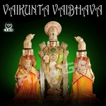 వైకుంఠ వైభవ songs