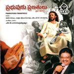 Prabhuvuku Pranathulu songs