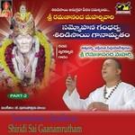 Sammohana Gandharva Shiridisai Ganamrutham - Vol 02 songs