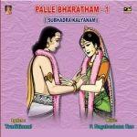 Palle Bharatham (Subhadra Kalyanam) - Vol 1 songs