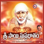 Sri Sai Suprabhatham songs