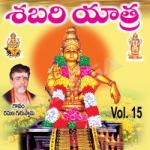 Shabari Yatra - Vol 15 songs