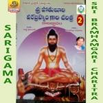 Sri Bramhamgari Charitra - Vol 2 songs