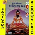 Sri Bramhamgari Charitra - Vol 3 songs