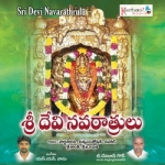 Sri Devi Navarathrulu songs