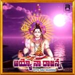 Ayyo Naa Rajanna Charitra songs