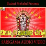 Sri Chilukuri Balaji Charitra songs