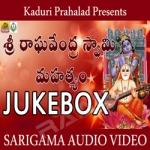 Sri Raghavendra Swamy Mahatyam songs