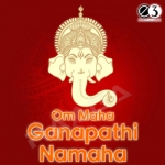 Om Maha Ganapathi Namaha songs