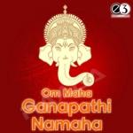 Om Maha Ganapathi Namaha songs