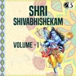 Shri Shivabhishekam - Vol 1 songs