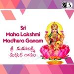 Sri Maha Lakshmi Madhura Ganam songs