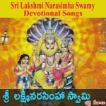 Sri Lakshmi Narasimha Swamy Devotional Songs songs