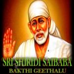 Sri Shiridi Saibaba Bakthi Geethalu songs