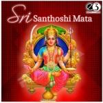 Sri Santhoshi Mata songs